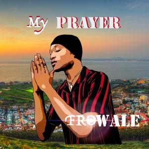 My Prayer - Frowale 480