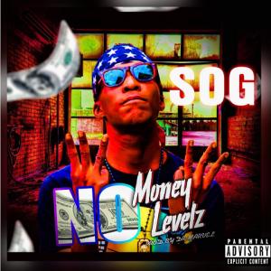 No Money No Levelz - Sog 480