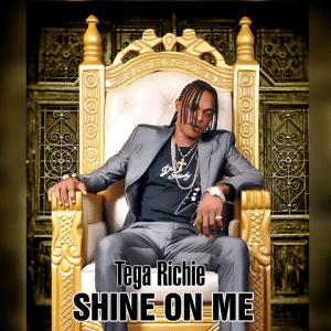 Shine On Me - Tega Richie 480