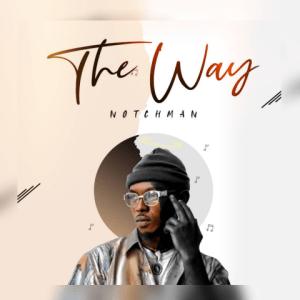 The Way - Notchman 480