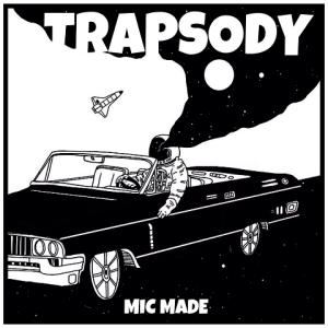 Trapsody - Mic Made 480