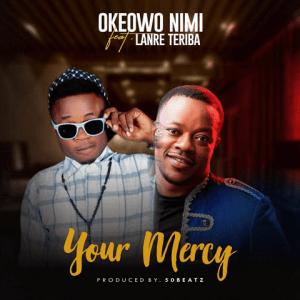 Your Mercy - Okeowo Nimi 480
