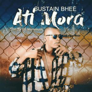Ati Mora - Sustain Bhee 480