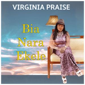 Bia Nara Ekele - Virginia Praise 480
