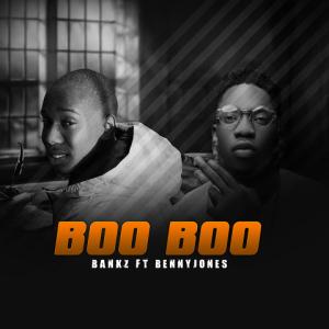 Boo Boo - Bankz ft Bennyjones 480