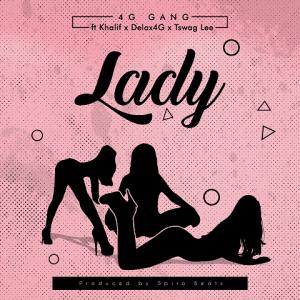 Lady - 4G gang ft. Khalif, delax 4G, Tswag Lee 480