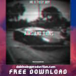 Aims and Gains - HQ ft. Tissy Boy 480