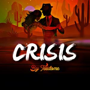 Crisis - Tee Dome 480
