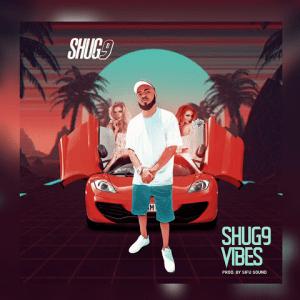 Shug9 Vibes - Shug9 480