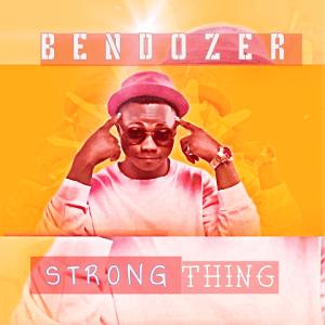 Strong Thing - Bendozer 480