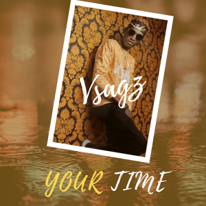 Your Time - Vsagz 480