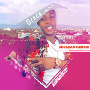 Grace Like Rain - Abraham Gideon 480
