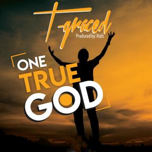 One True God - T Graced 480