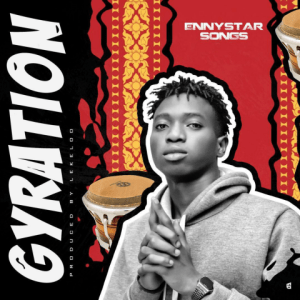 Gyration by Ennystar Songs