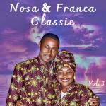 Nosa & Franca Classic, Vol. 3