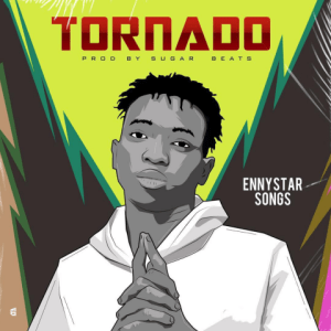 Tornado - Ennystar Songs