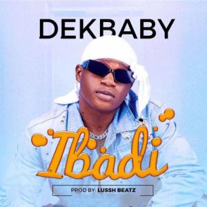 Ibadi - Dekbaby