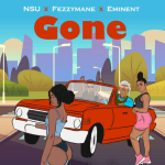 Gone by NSU featuring Eminent, Fezzy Mane