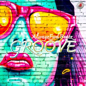Groove - AlwayzfwdBeatz