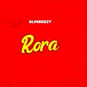 Rora - Slimbeezy