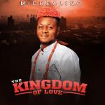 The Kingdom of Love Michealino
