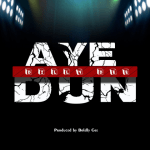 Aye Dun - Dilly Dee
