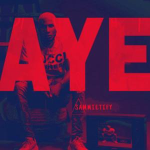Aye by Sammietify