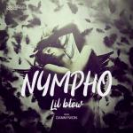 Nympho - Lil blow