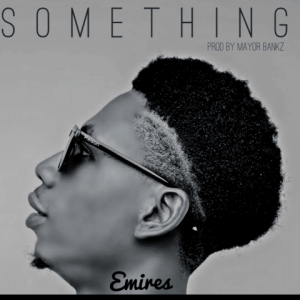 Something - Emires