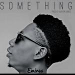 Something - Emires