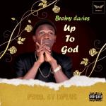 Up to God - Brainy Davies