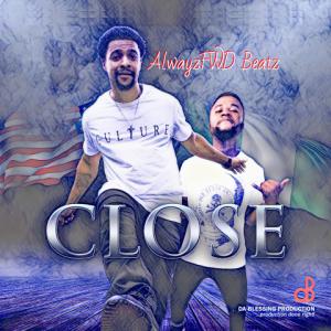 Close - AlwayzFwd Beatz