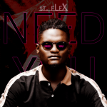 Need You - St. Flex
