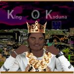 King of Kaduna - St. Flex