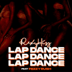 Lap Dance - Rexy Blisz featuring Fezzy Rush
