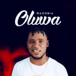 Oluwa - Wazobia
