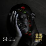 25 2life - Shola