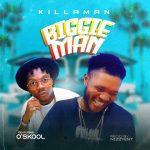 Biggie Man - Killaman featuring O'skool