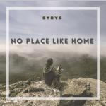 No Place Like Home - Syrys