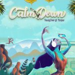 Calm Down - Youngciver featuring Parpae design