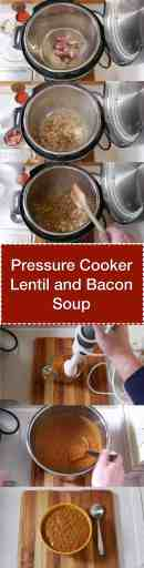 Pressure Cooker Lentil and Bacon Soup | DadCooksDinner.com