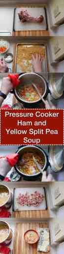 Pressure Cooker Ham and Yellow Split Pea Soup   DadCooksDinner.com