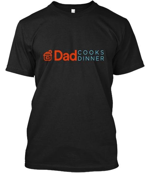 DadCooksDinner T-Shirt in Black   DadCooksDinner.com