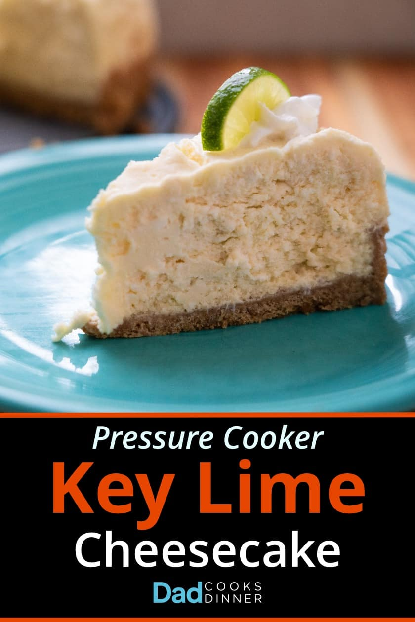 Pressure Cooker Key Lime Cheesecake recipe. Sweet, tart, and citrusy, cheesecake is easy if you use a pressure cooker. #Recipe #PressureCooker #InstantPot #Cheesecake #KeyLime #Dessert