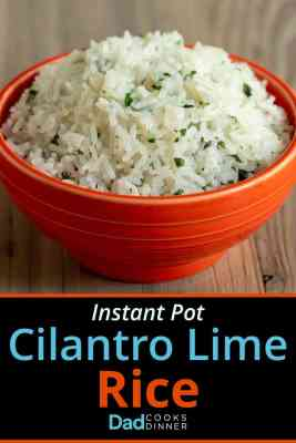 An orange bowl full of cilantro lime rice with a text block on the bottom saying: Instant Pot Cilantro Lime Rice