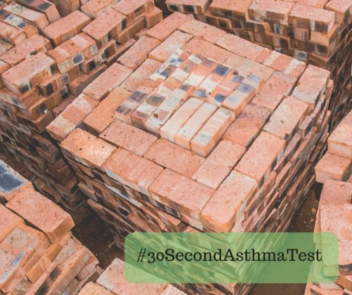 Image of bricks with text #30secondasthmatest