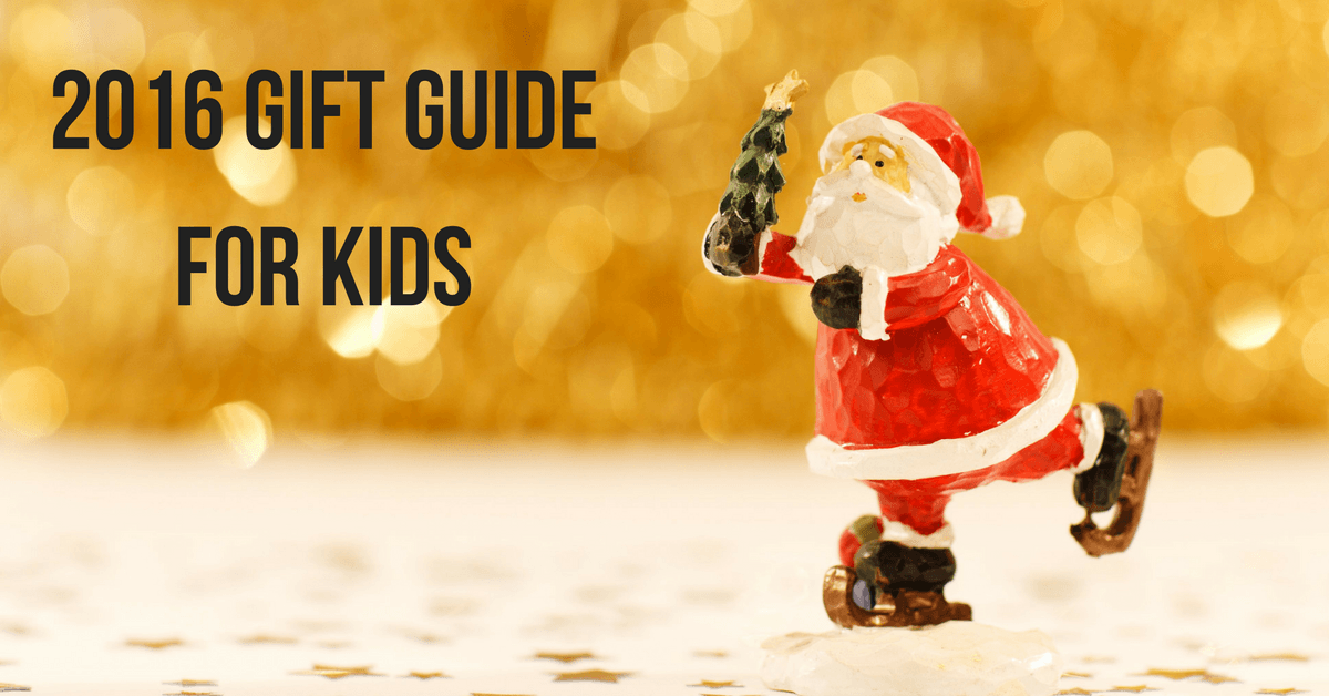 "Image of a toy santa with text ""2016 Gift Guide for Kids"""