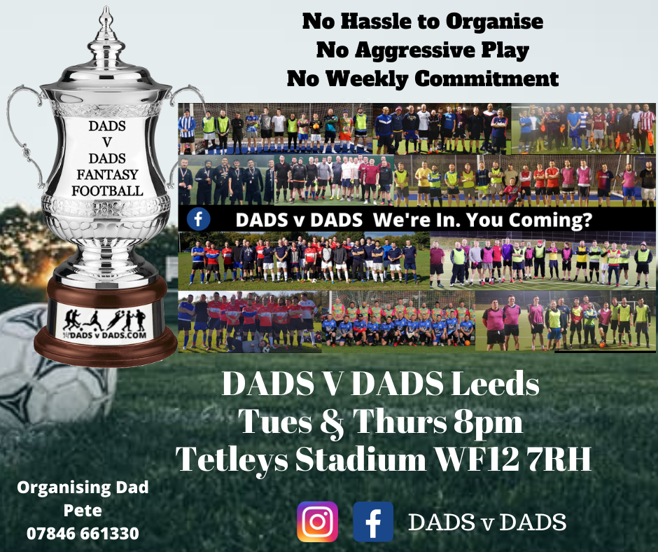 Play Football Leeds DADS v DADS Tues and Thurs