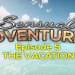 Sensual Adventures: Episode [5/?] 3D – Sin Censura – Mega – Mediafire