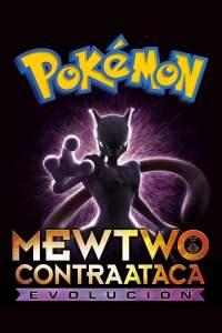 Pokémon 22 Mewtwo contraataca Evolución – Latino HD 1080p – Online – Mega – Mediafire